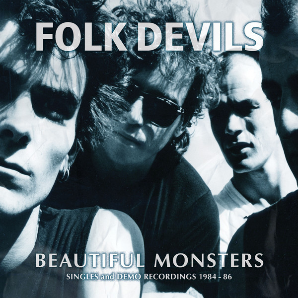 Folk Devils Beautiful Monsters
