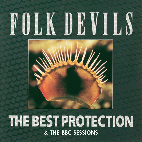 Folk Devils Best Protection and the BBC Sessions