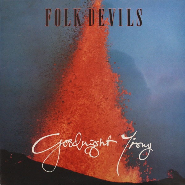 Folk Devils Goodnight Irony