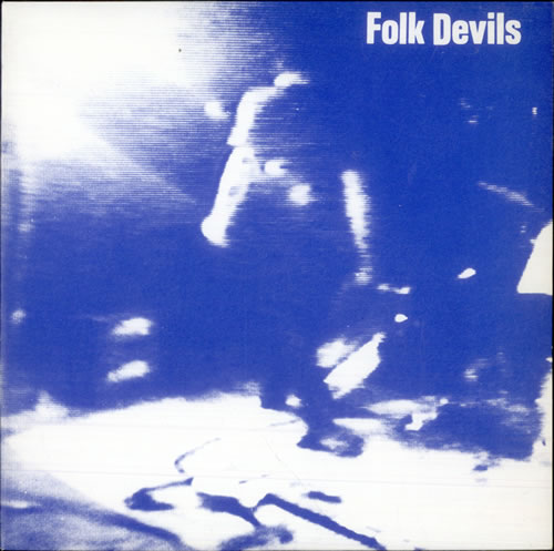 Folk Devils Hank Turns Blue