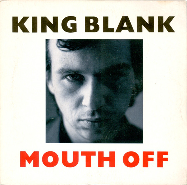 King Blank Mouth Off Cover